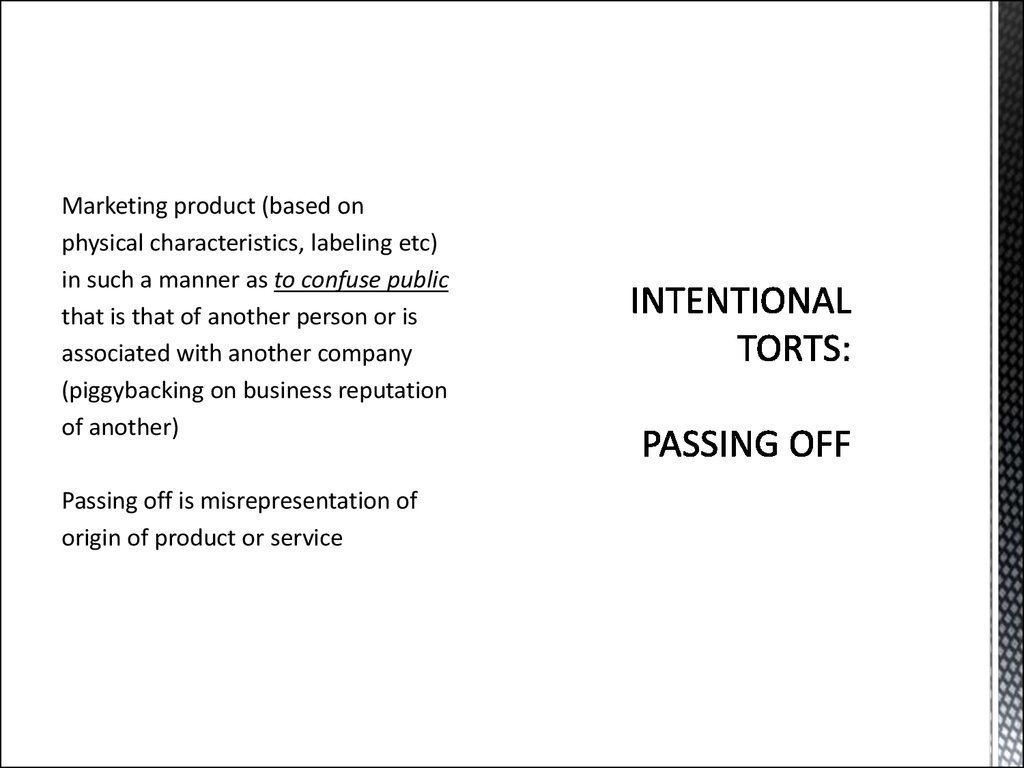 INTENTIONAL TORTS:   PASSING OFF