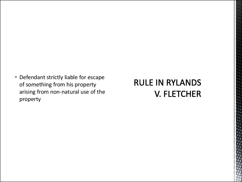 RULE IN RYLANDS V. FLETCHER