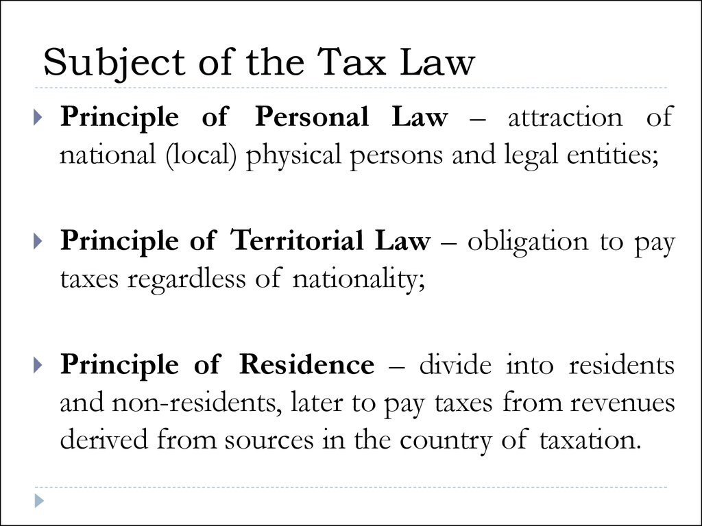 Subject of the Tax Law