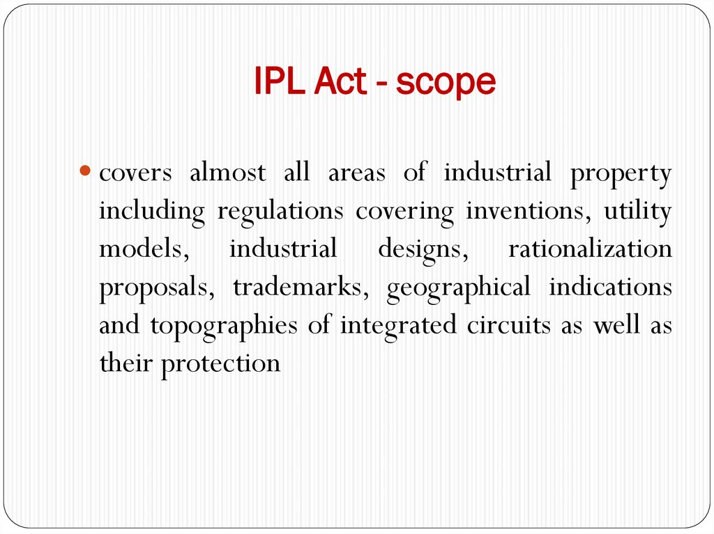 IPL Act - scope