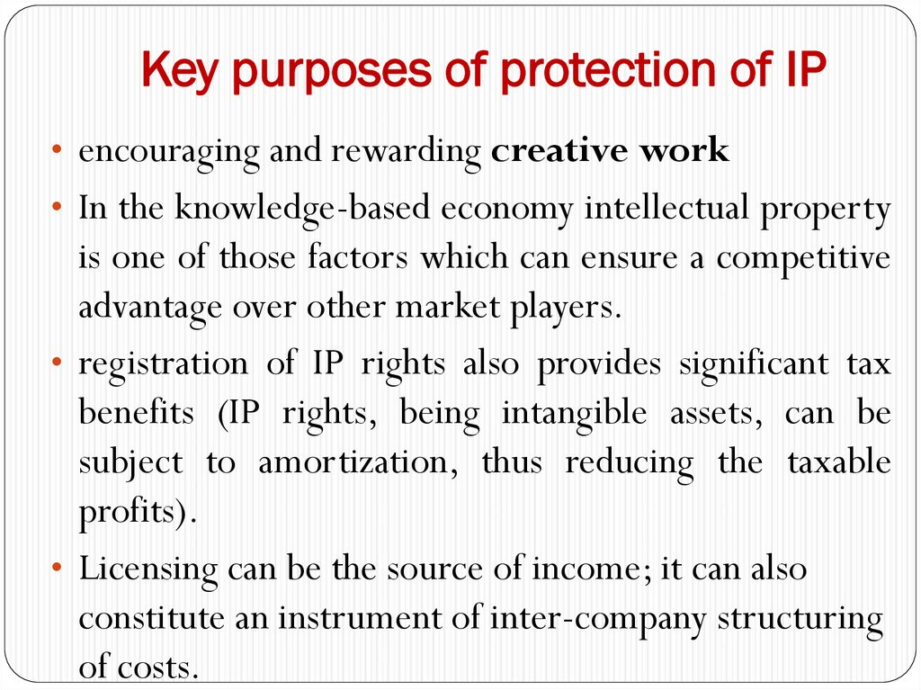 Key purposes of protection of IP