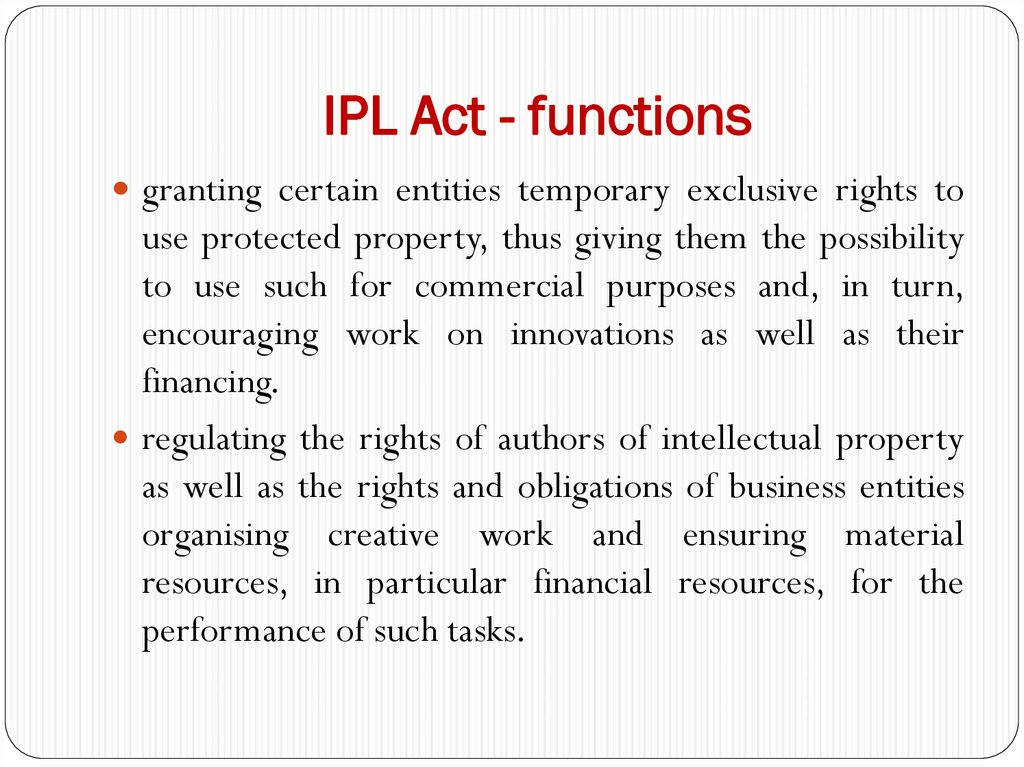 IPL Act - functions