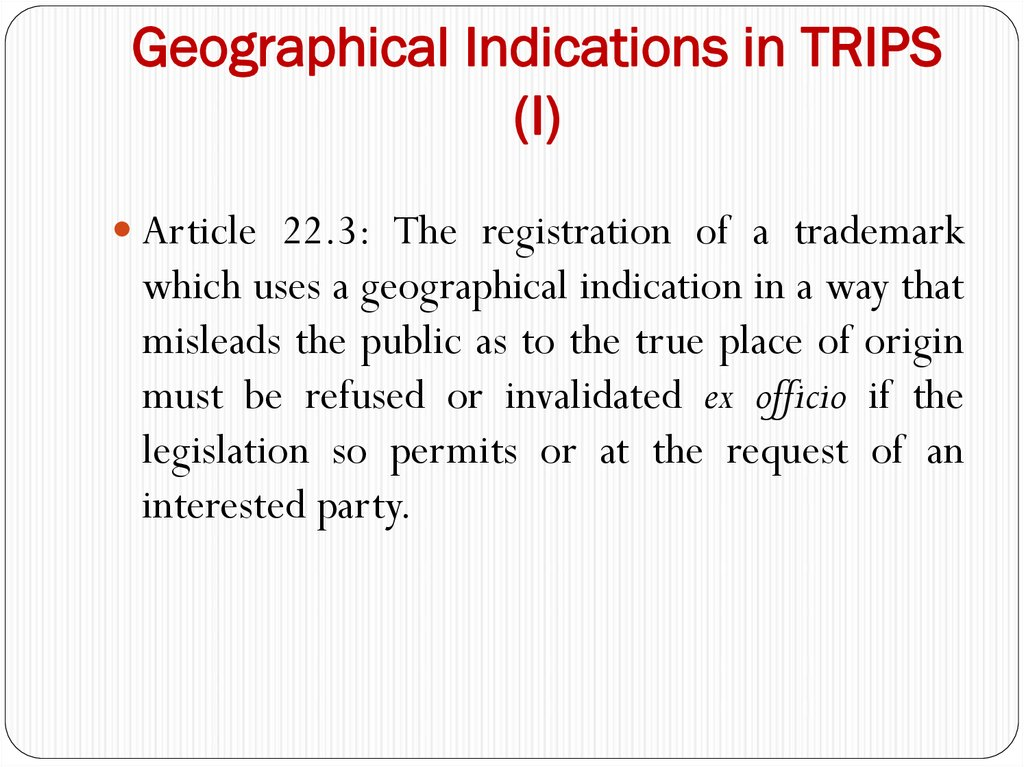 Geographical Indications in TRIPS (I)