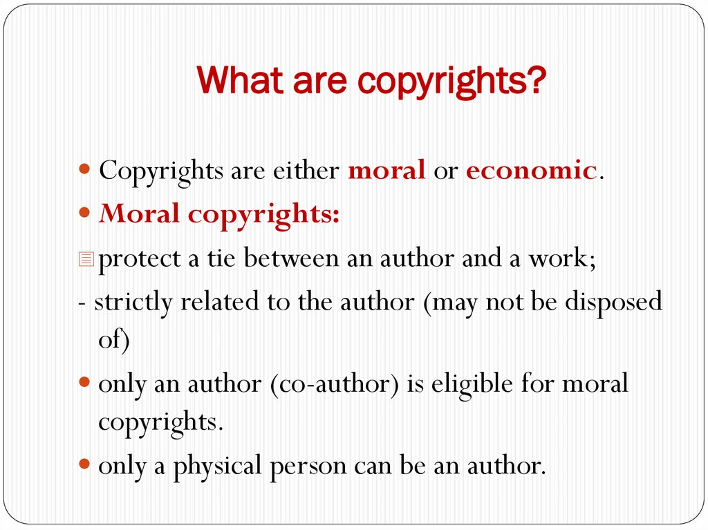What are copyrights?