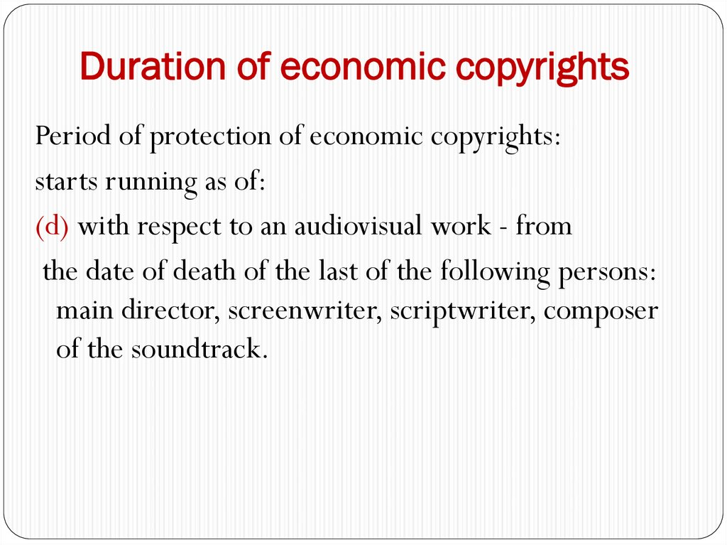 Duration of economic copyrights