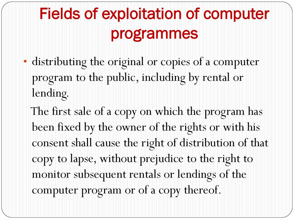 Fields of exploitation of computer programmes