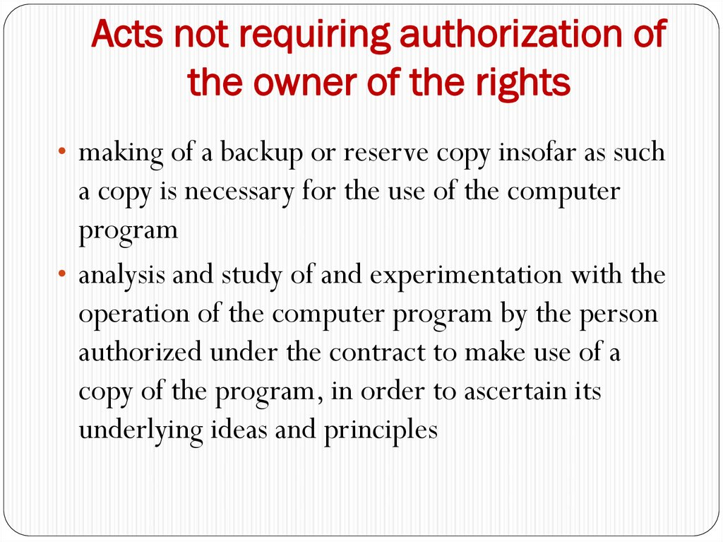 Acts not requiring authorization of the owner of the rights
