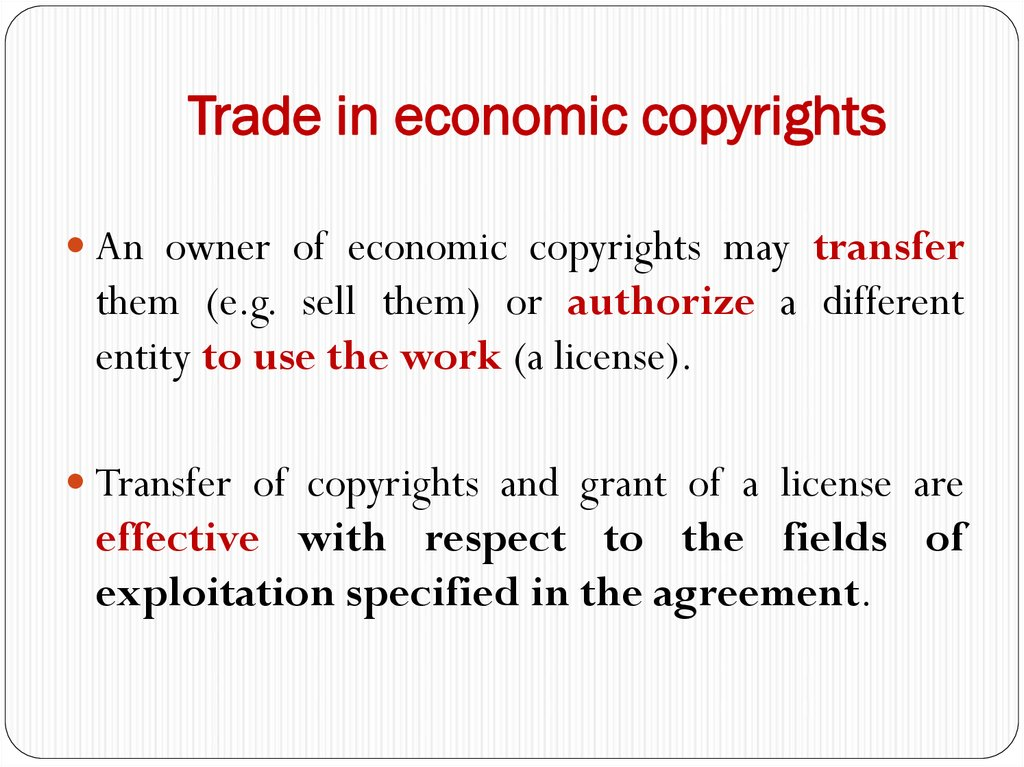 Trade in economic copyrights