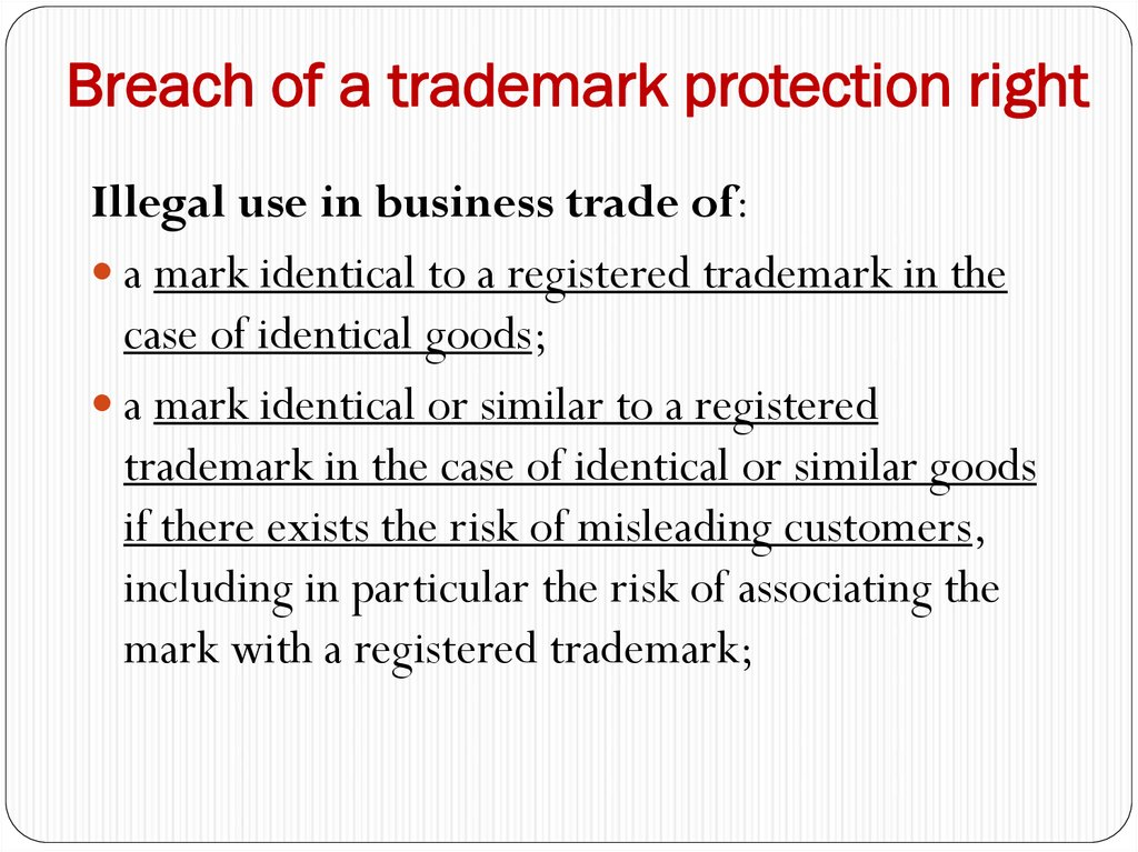 Breach of a trademark protection right