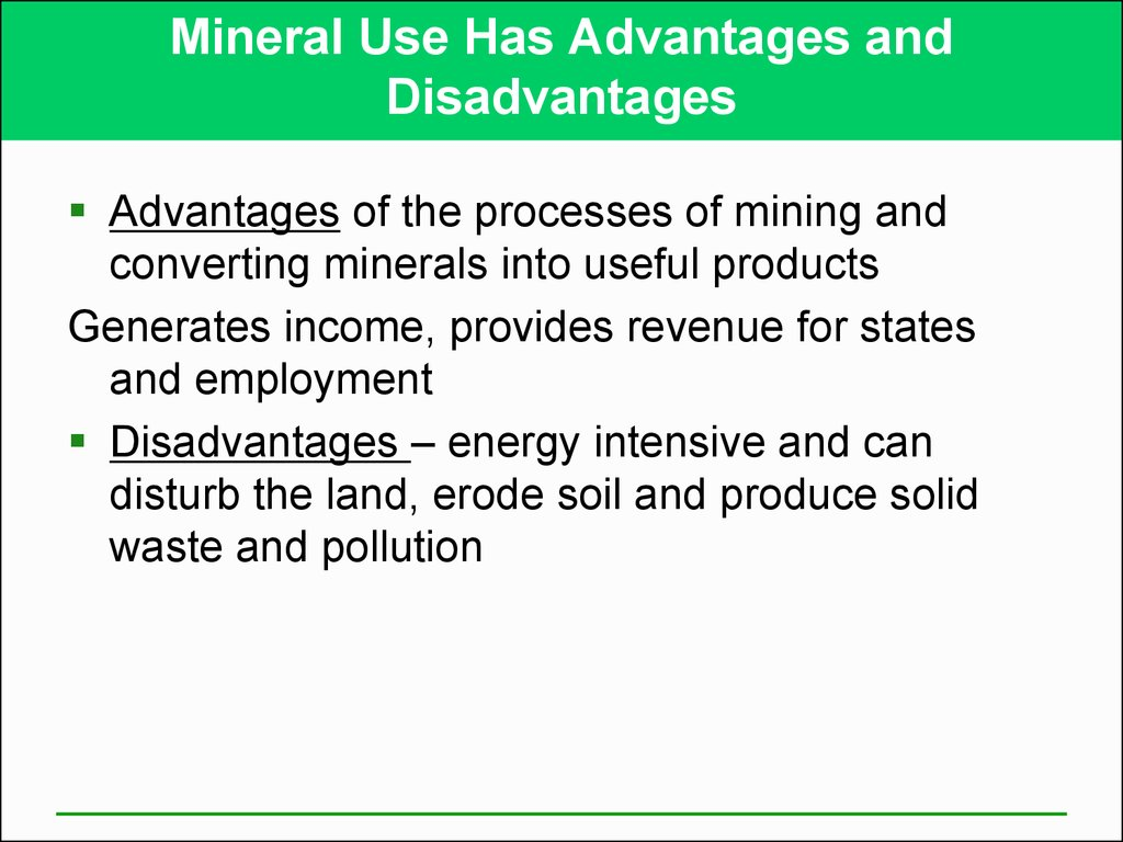 Mineral Use Has Advantages and Disadvantages