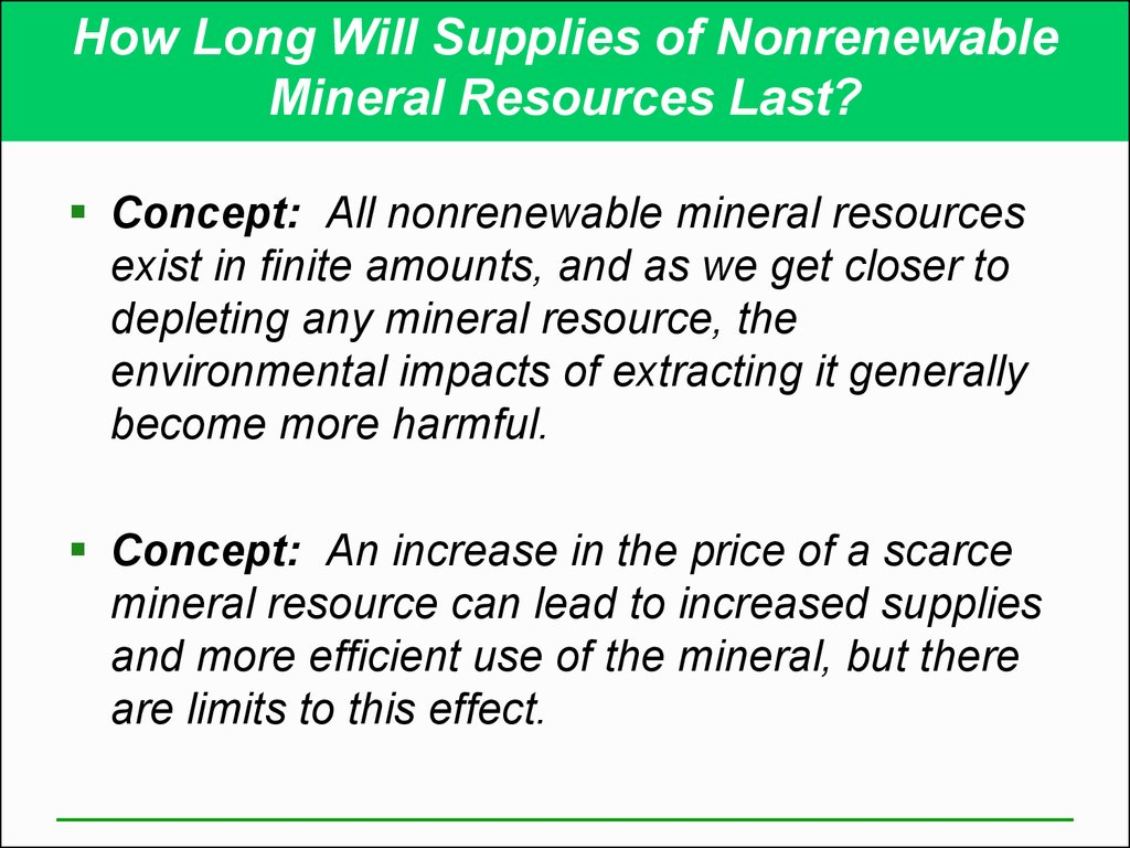 How Long Will Supplies of Nonrenewable Mineral Resources Last?
