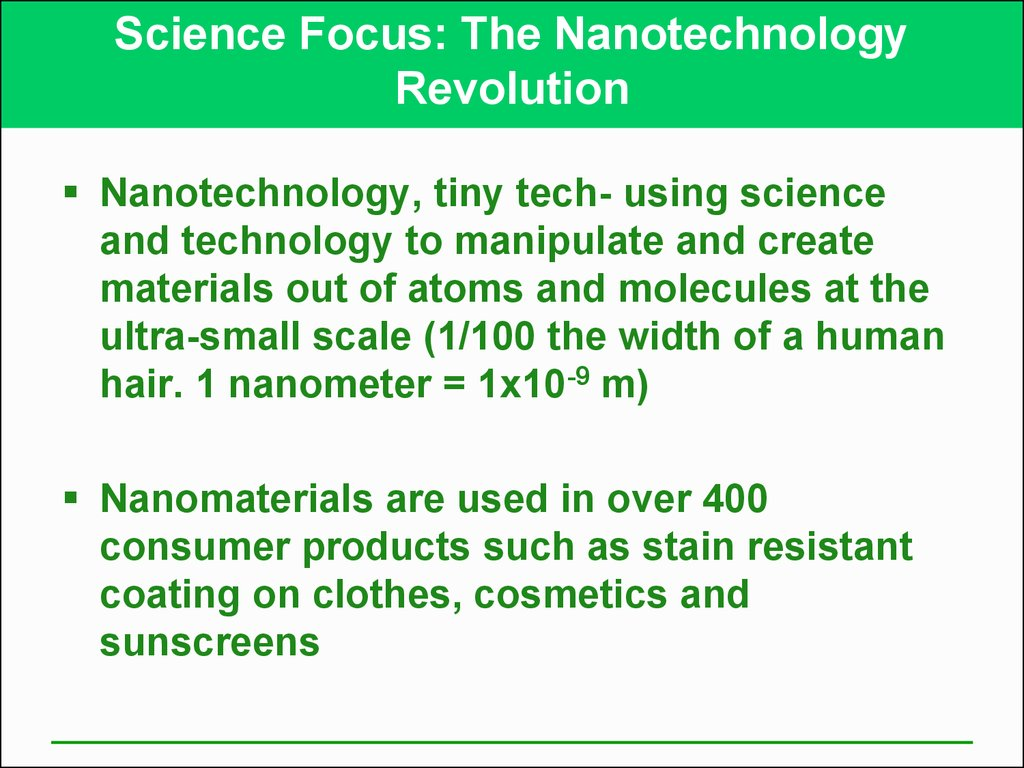 Science Focus: The Nanotechnology Revolution