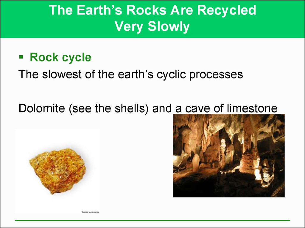 The Earth's Rocks Are Recycled Very Slowly