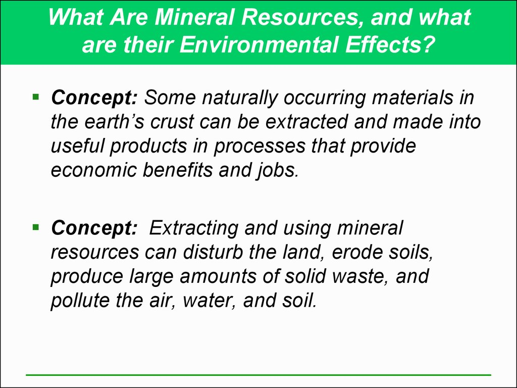 What Are Mineral Resources, and what are their Environmental Effects?