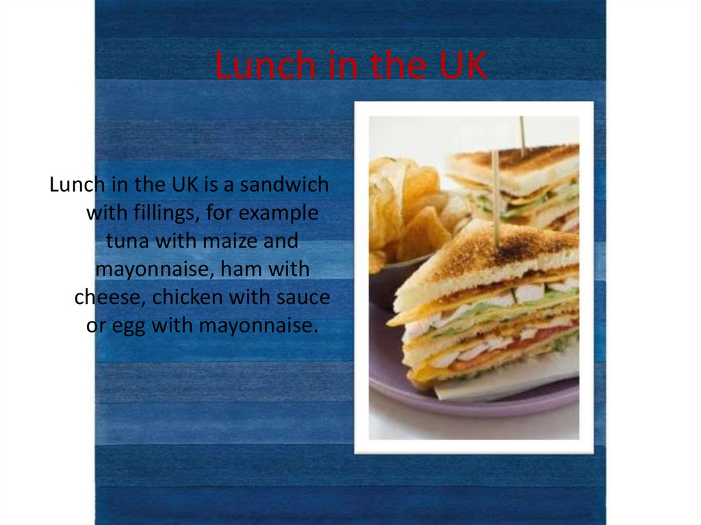 Lunch in the UK