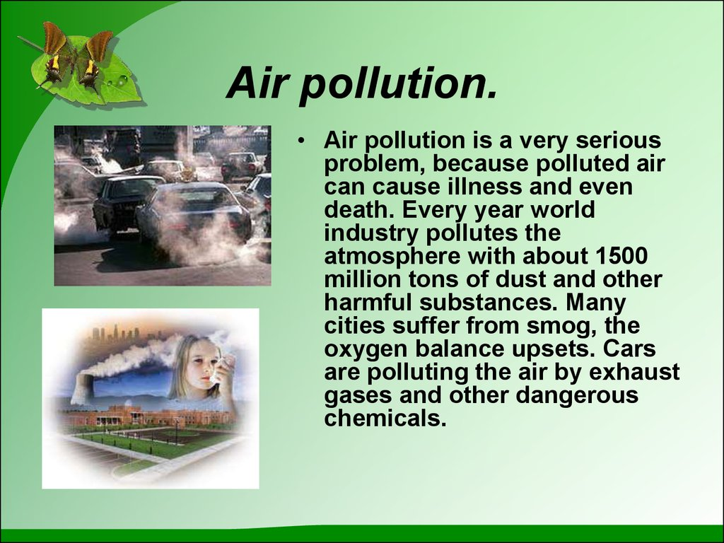 Air pollution.