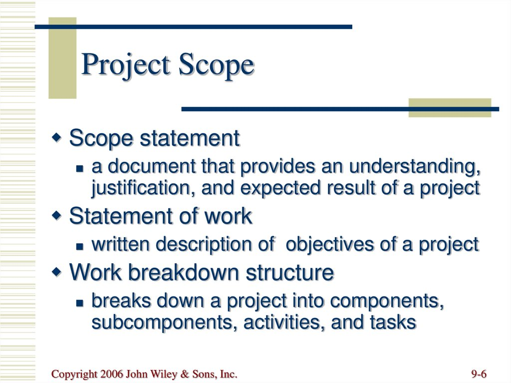 writing project scope Each project report is marked if you kept a note-book during the project period, you will find the writing-up process (the scope of the project.