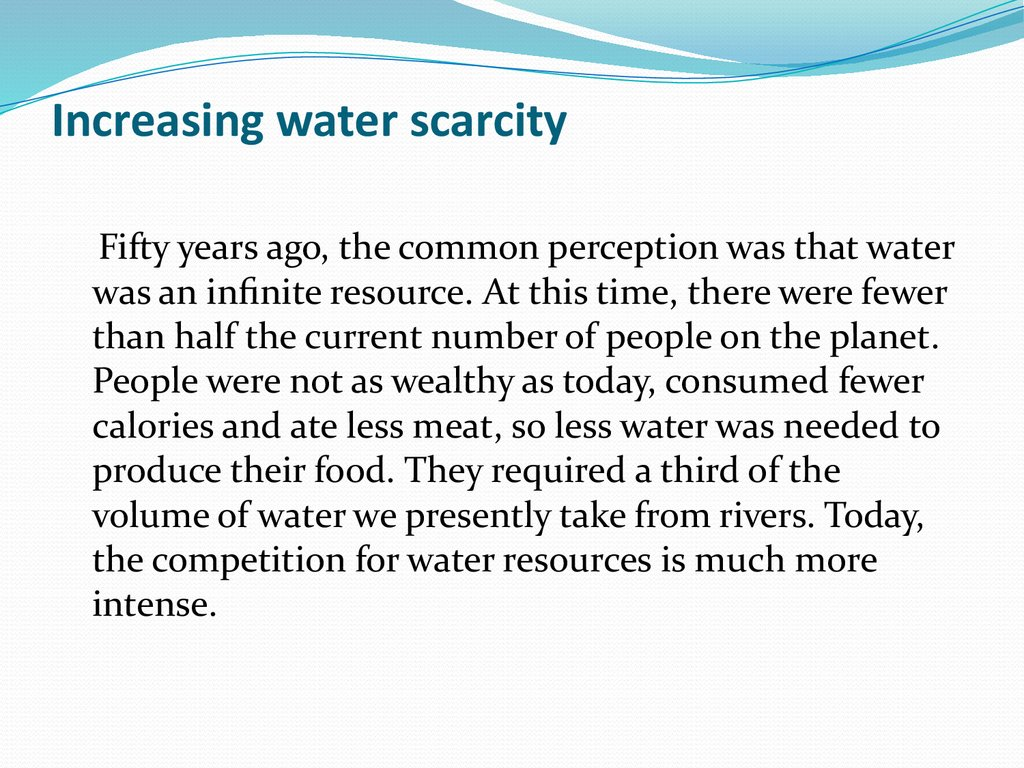 Increasing water scarcity