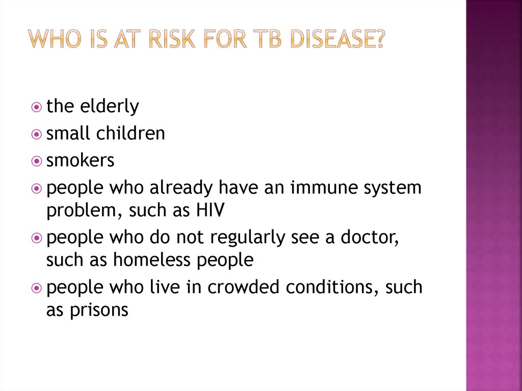Who Is at Risk for TB Disease?