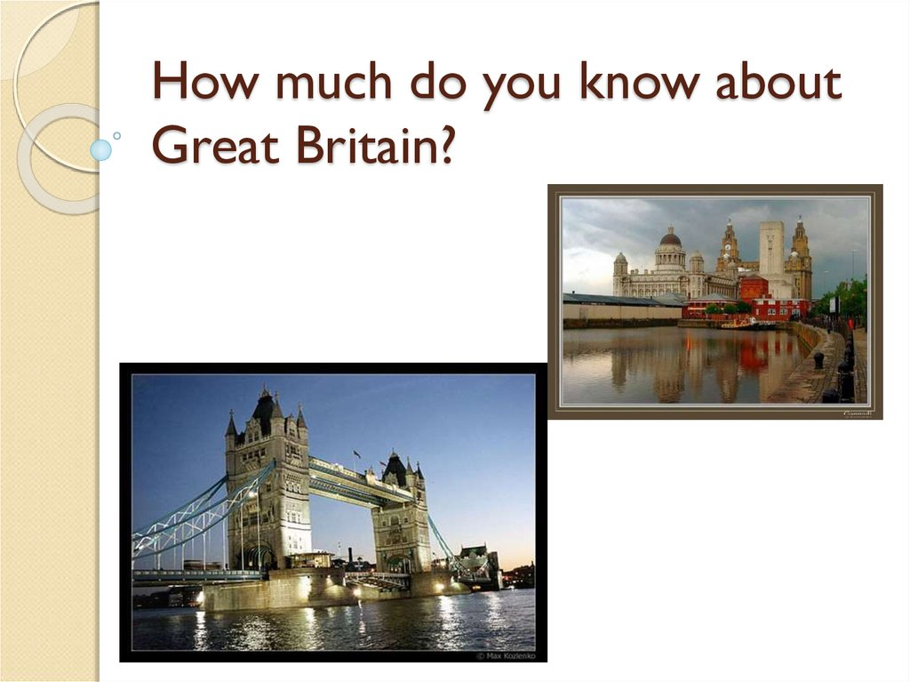 How much do you know about Great Britain?