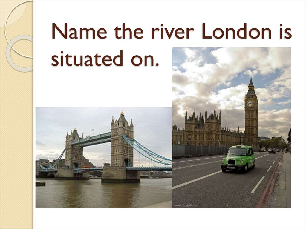 Name the river London is situated on.