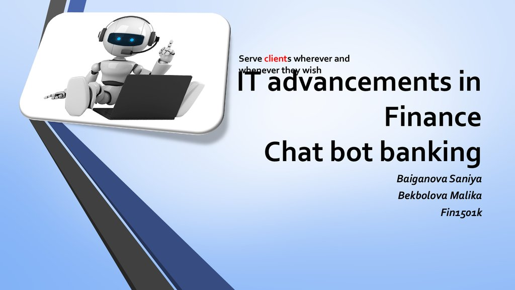 IT advancements in Finance Chat bot banking