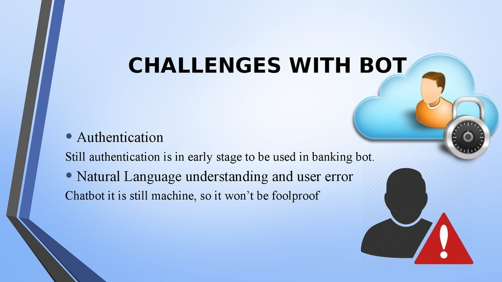 CHALLENGES WITH BOT