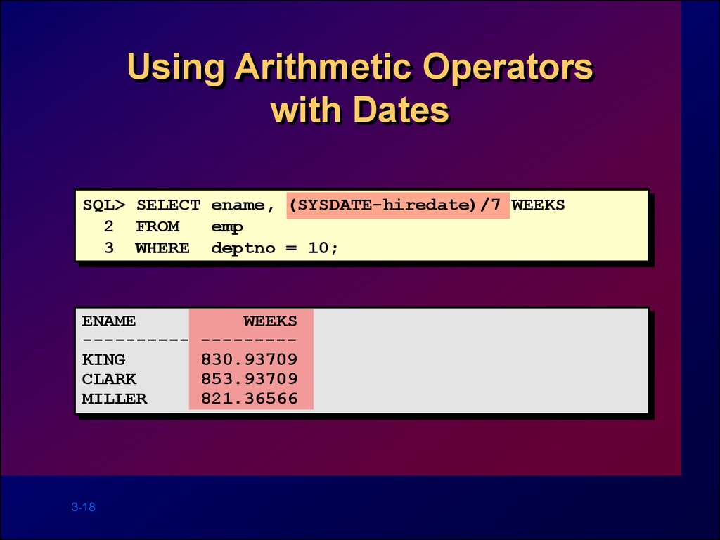 Using Arithmetic Operators with Dates