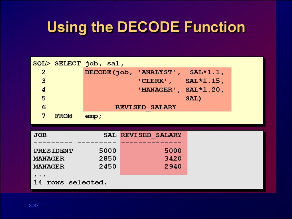 Using the DECODE Function