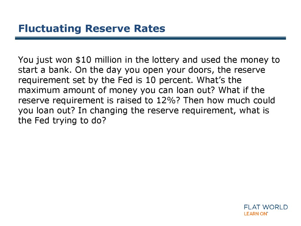 Fluctuating Reserve Rates