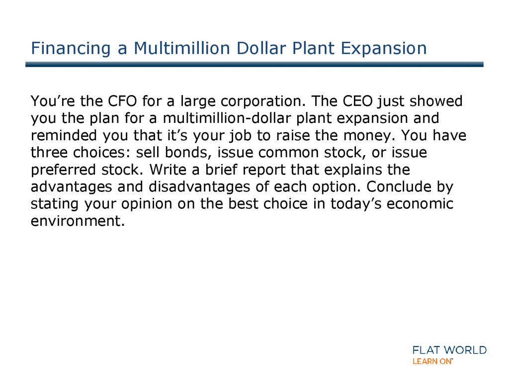 Financing a Multimillion Dollar Plant Expansion