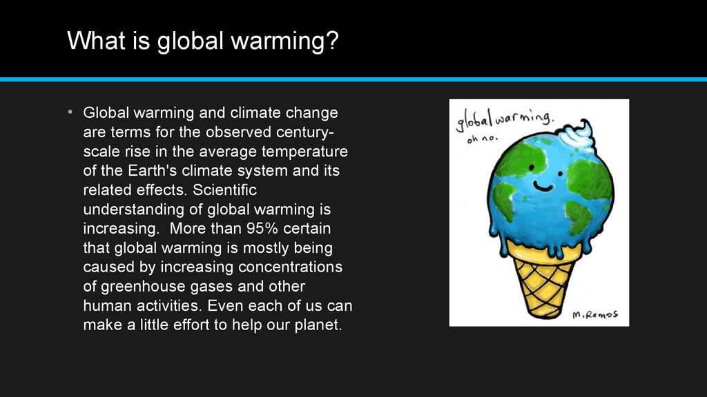 global warming via globalisation The treadmill of consumption, globalization, and global warming to give you background on this chapter, here is a brief synopsis of bell's ideas.
