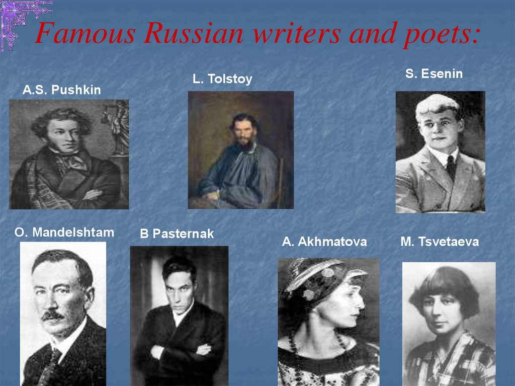 Famous Russian writers and poets: