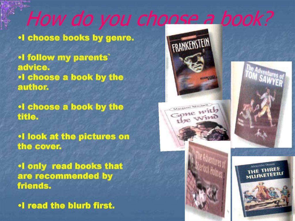 How do you choose a book?