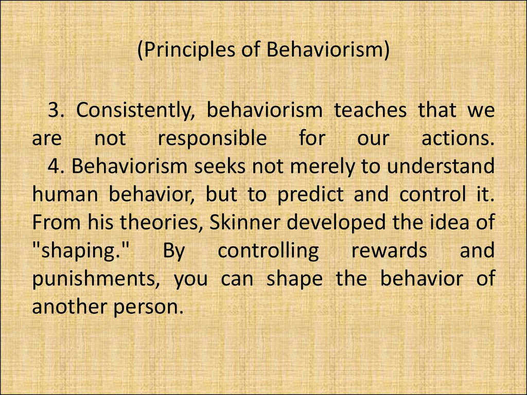 (Principles of Behaviorism)