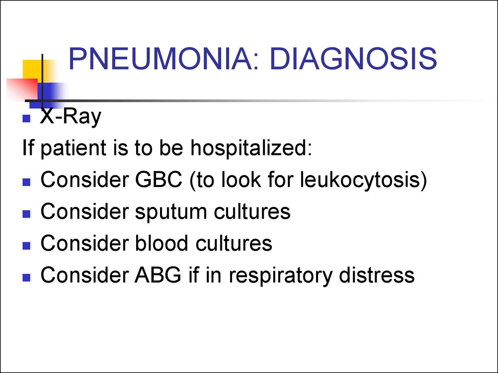 PNEUMONIA: DIAGNOSIS