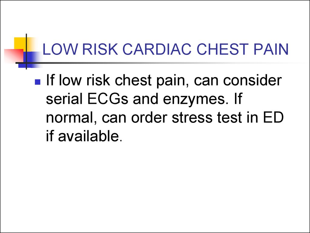 LOW RISK CARDIAC CHEST PAIN