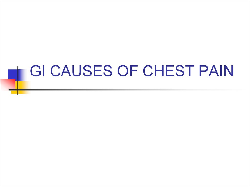 GI CAUSES OF CHEST PAIN