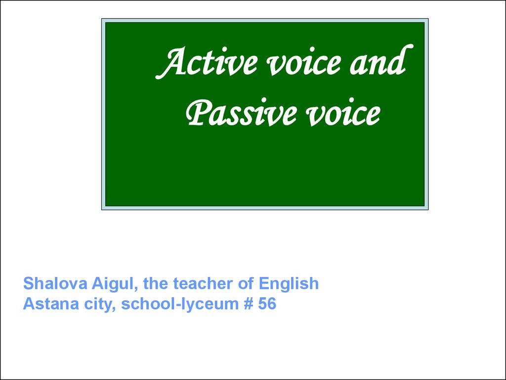 Active Voice And Passive Voice презентация онлайн