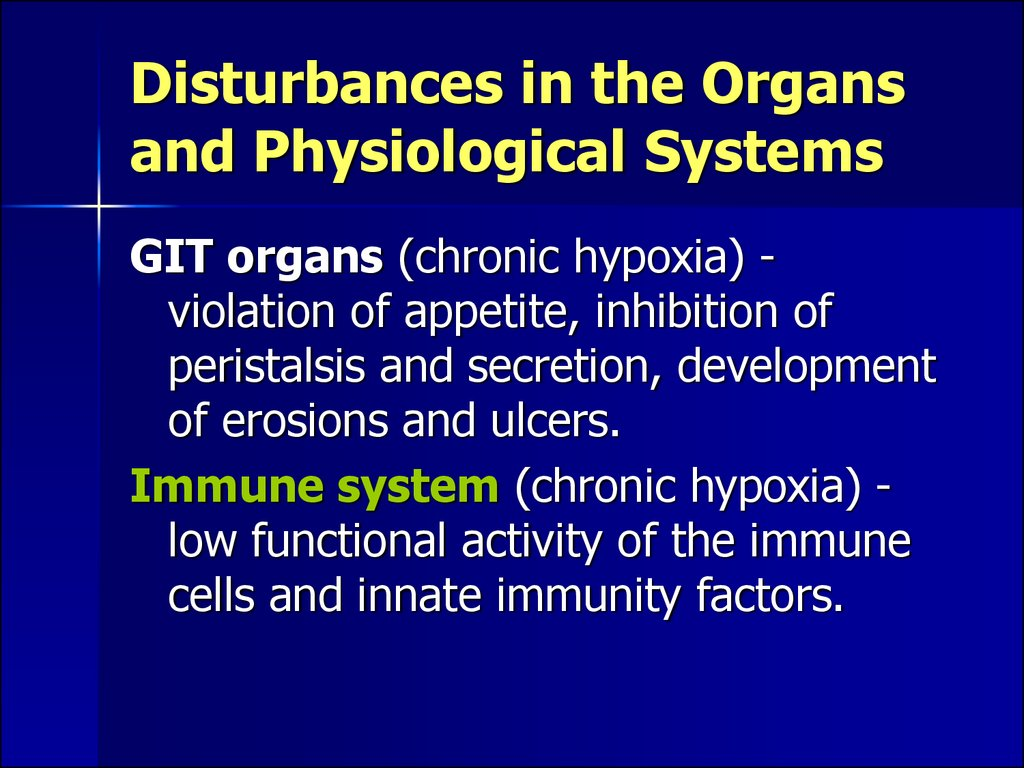 Disturbances in the Organs and Physiological Systems
