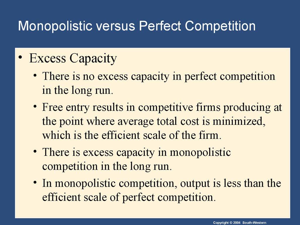 excess capacity monopoly