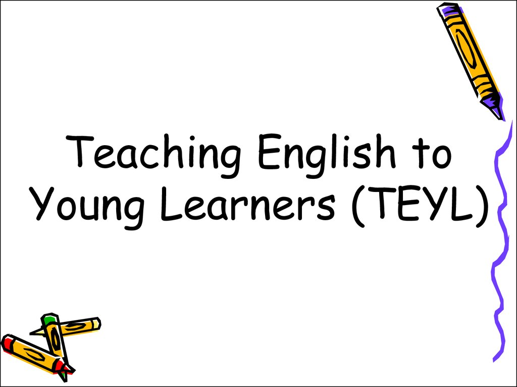 Teaching English to Young Learners (TEYL)