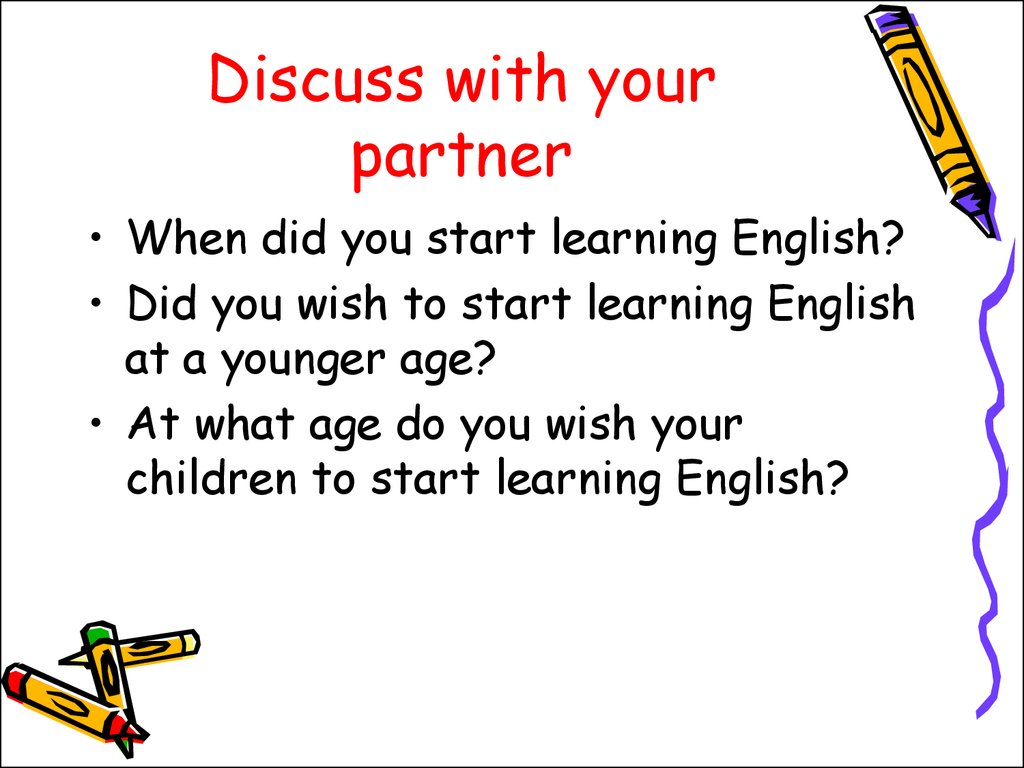 Discuss with your partner