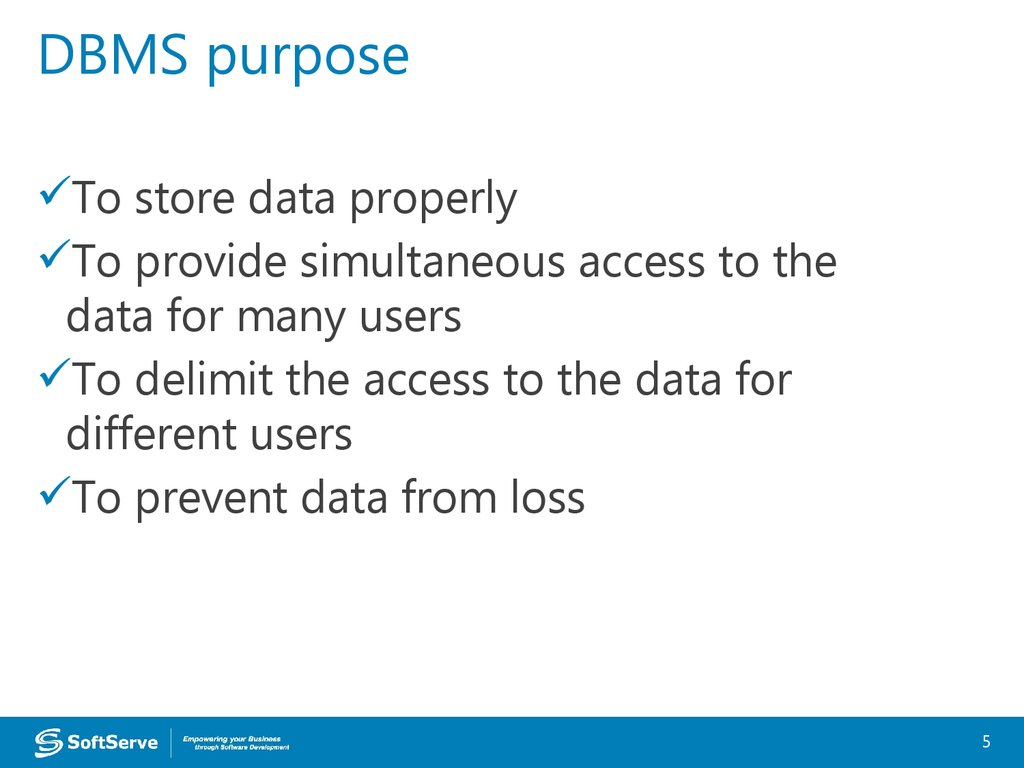 DBMS purpose
