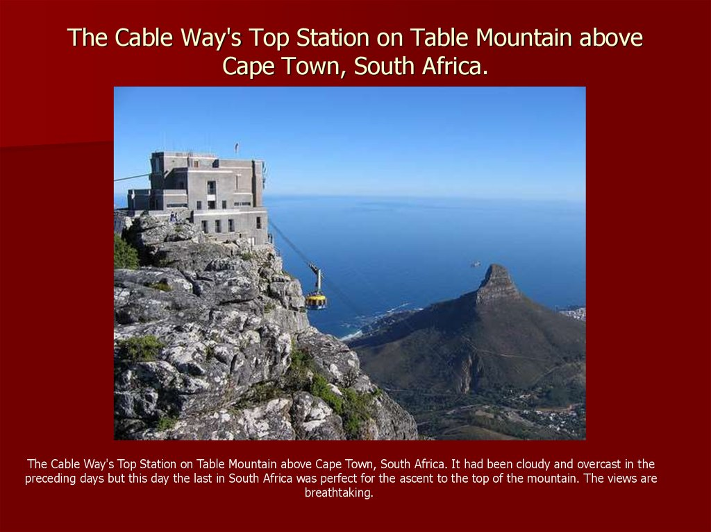 The Cable Way's Top Station on Table Mountain above Cape Town, South Africa.