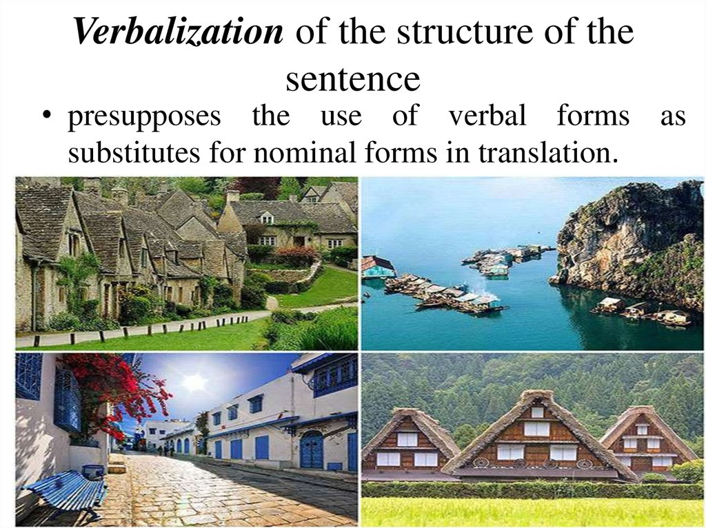 Verbalization of the structure of the sentence