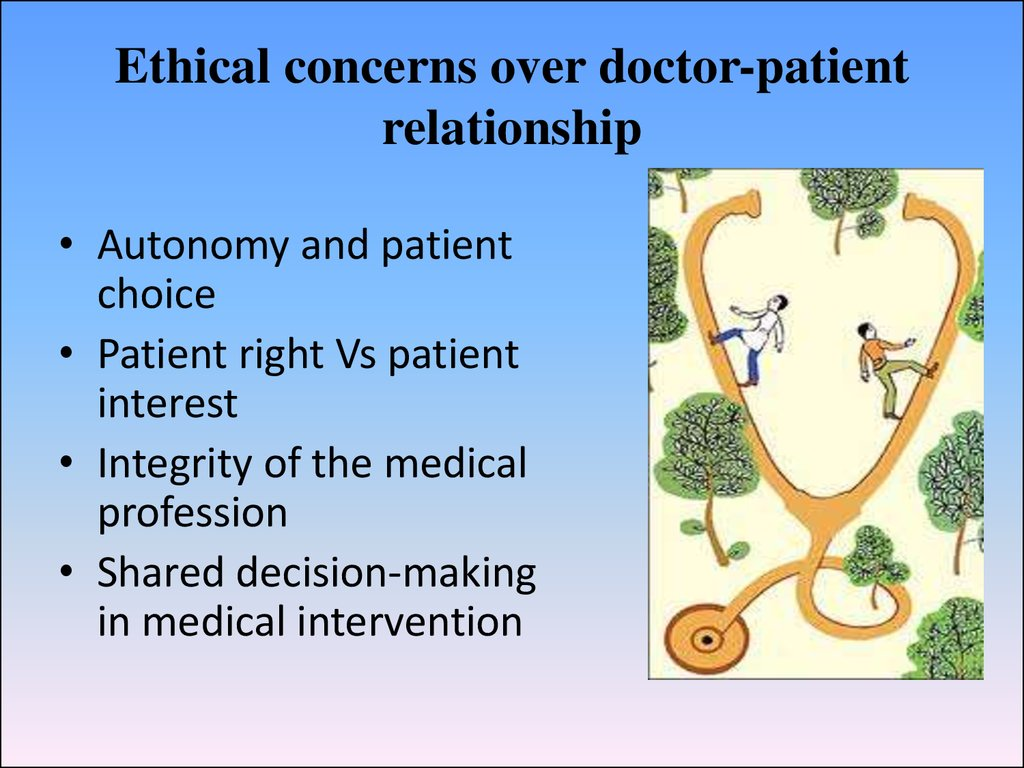 Ethical concerns over doctor-patient relationship