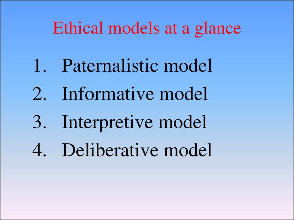 Ethical models at a glance