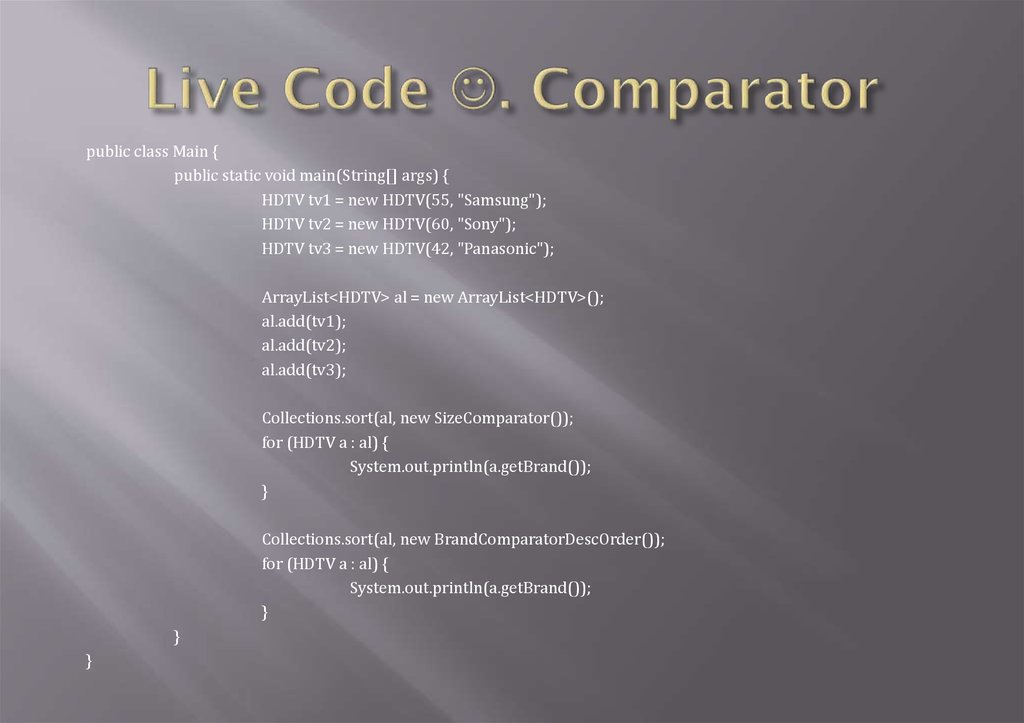 Live Code . Comparator