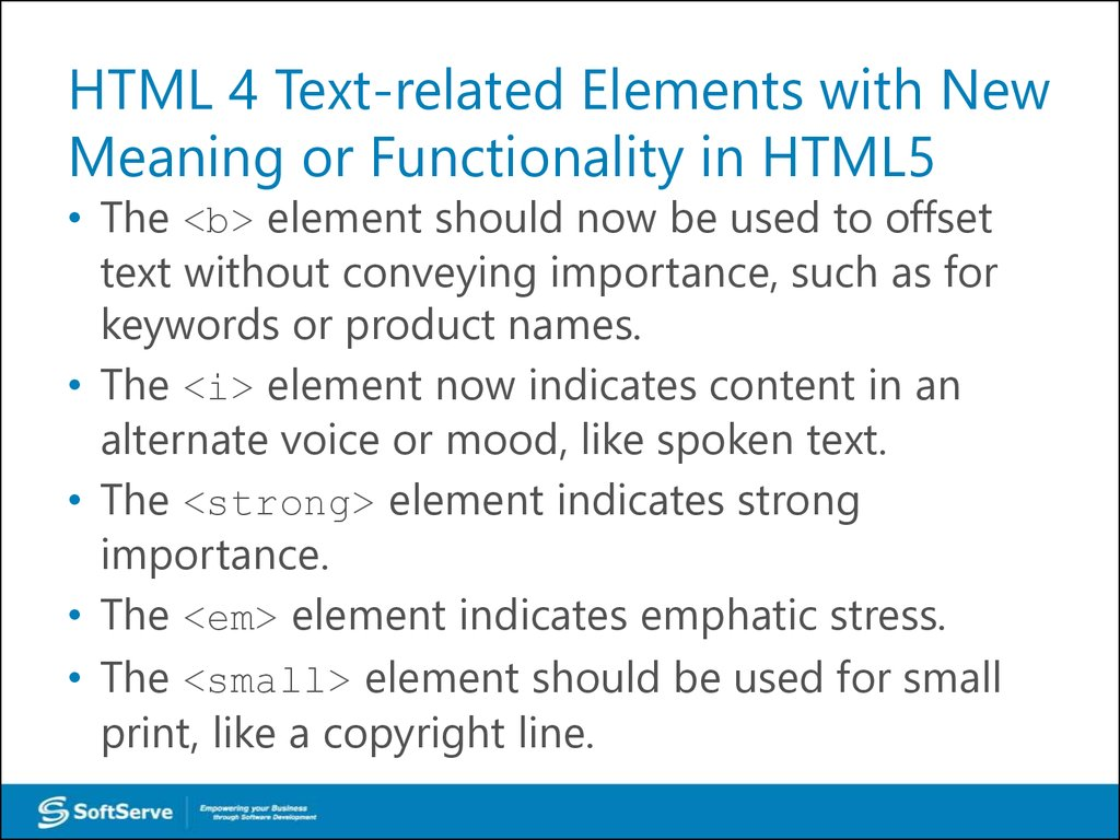 HTML 4 Text-related Elements with New Meaning or Functionality in HTML5